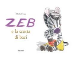 Il ritmo emotivo dei libri: Zeb e la scorta di baci