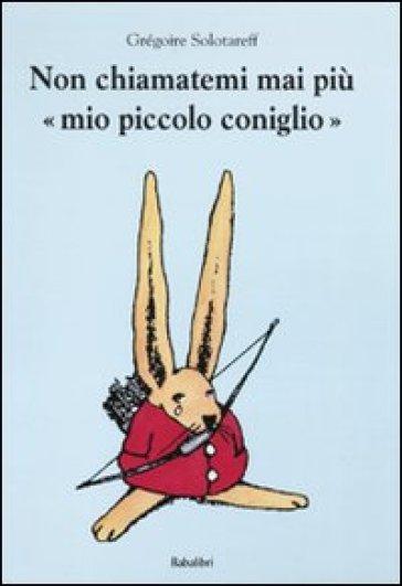 libri-per-befana-non-chiamatemi-piu-mio-piccolo-coniglio