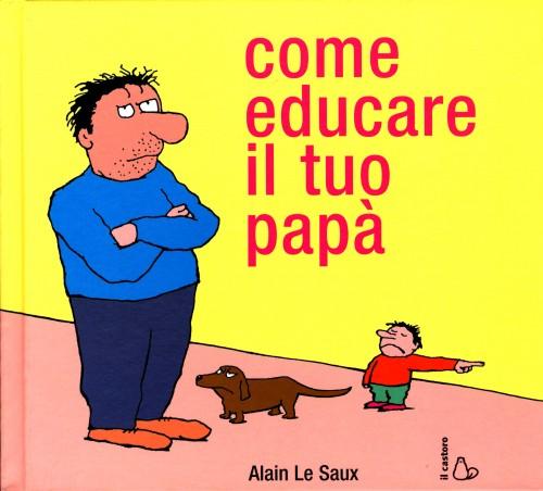 festa del papa-come-educare-il-tuo-papa