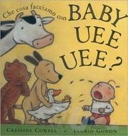 libri-amati-dai-bambini-di-2-anni-che cosa facciamo con baby-uee-uee