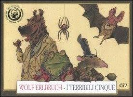 libri per bambini con animali - I terribili cinque di Wolf Erlbruch