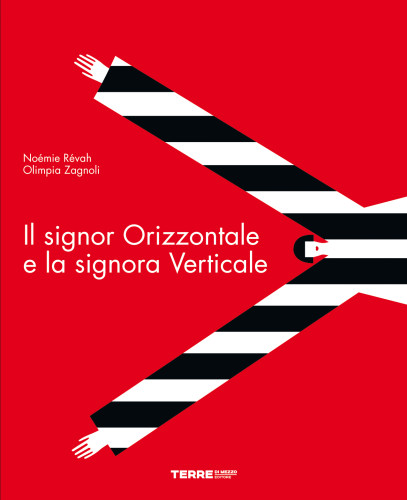 libri-in-uscita-Il_Signor_Orizzontale_Sig_Verticale_HI