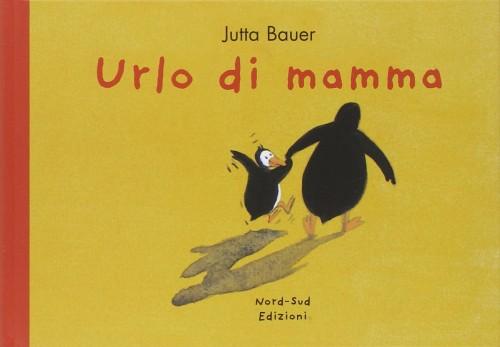 copertina di Urlo di mamma come mamme imperfette