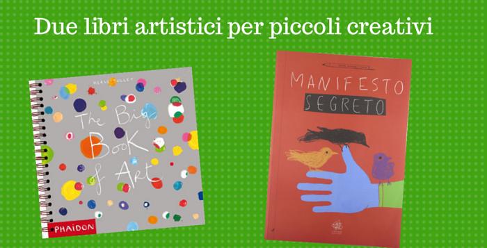 Libri artistici per piccoli creativi