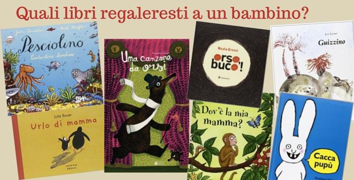 Libri per bambini da regalare a un bambino