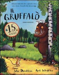 copertina de Il Gruffalo edizione speciale 15 anni