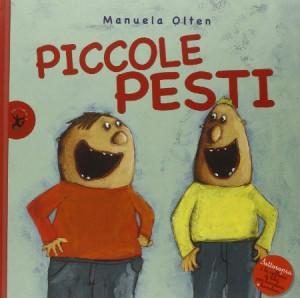 La copertina di Piccole Pesti
