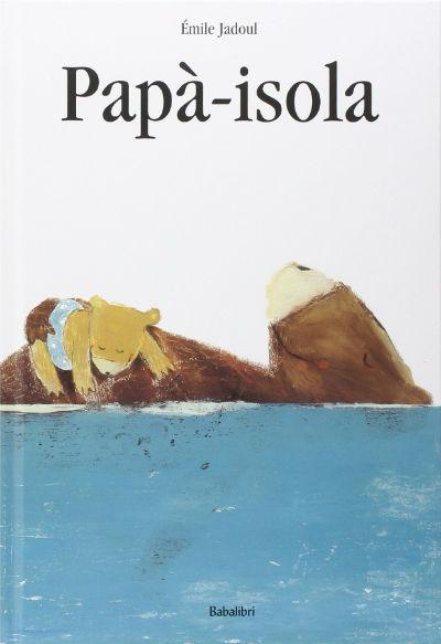 copertina del libro papà isola