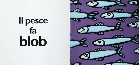 i pesci fanno blob