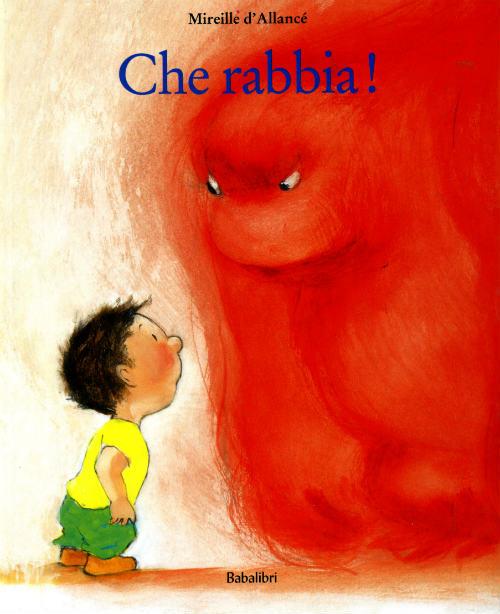 Che rabbia! di Babalibri