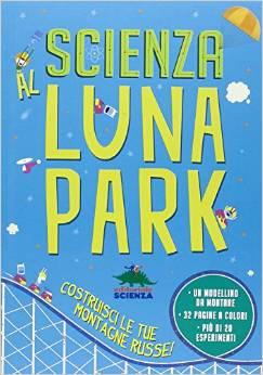 Scienza al luna park copertina