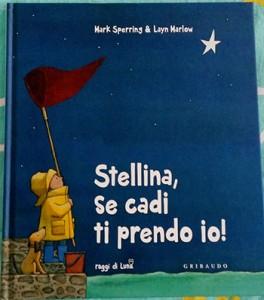 copertina di Stellina, se cadi ti prendo io!