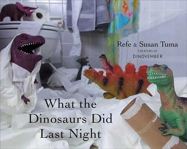 What-the-dinosaurs-did-last-night-cover
