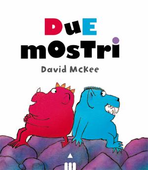 copertina di Due Mostri
