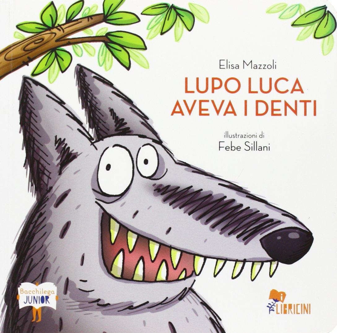 copertina di Lupo Luca aveva i denti