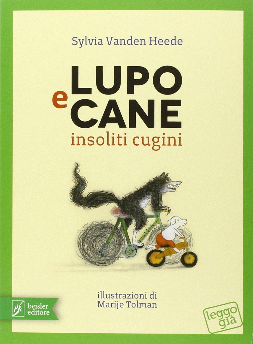 copertina di Lupo e Cane insoliti cugini