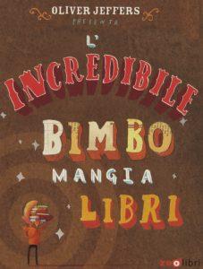 copertina de L'incredibile bimbo mangia libri