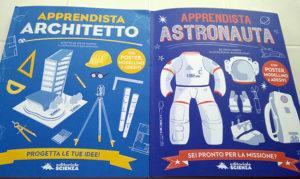 Apprendista Architetto e Apprendista Astronauta