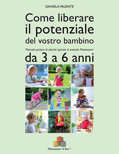 copertina di Come liberare il potenziale del vostro bambino
