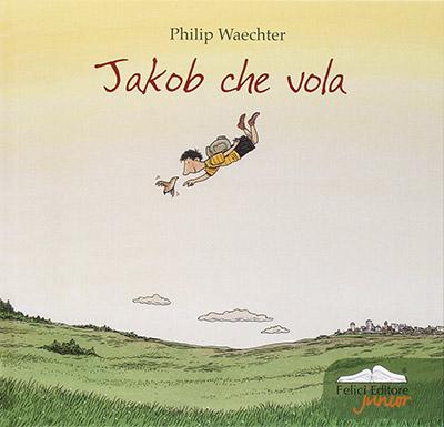 copertina di Jakob che vola