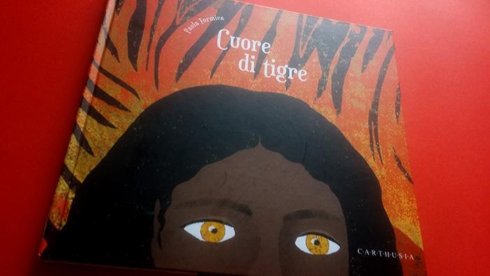 Cuore di tigre, copertina del libro di Paola Formica