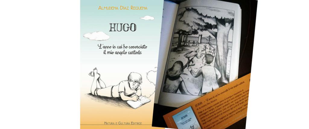 Hugo-l'anno in cui ho conosciuto il mio angelo custode