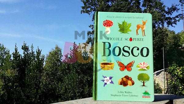 Piccole Scoperte, Bosco