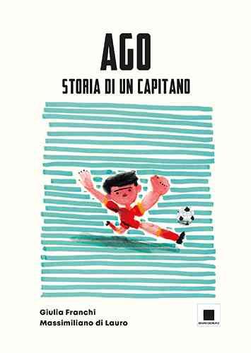Ago, copertina di Biancoenero edizioni