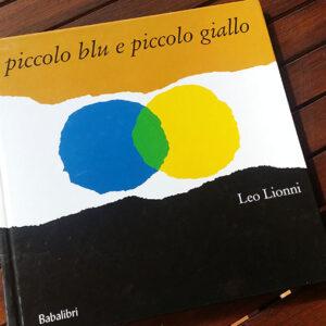 Piccolo blu e piccolo giallo di Leo Lionni