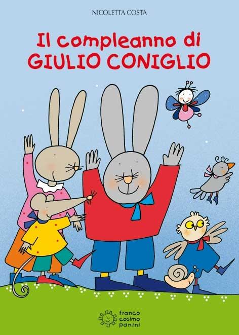 Il compleanno di Giulio Coniglio di Nicoletta Costa