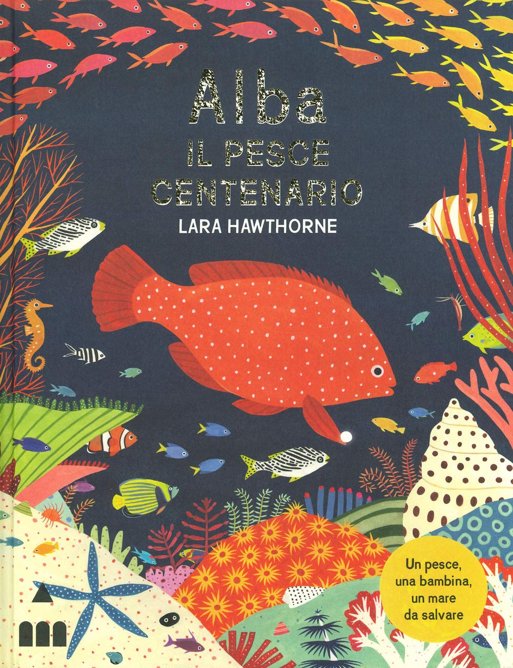 Alba il pesce centenario