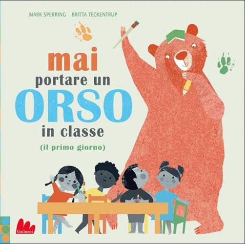 Mai portare un orso in classe-mai portare un orso in classe
